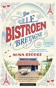 """Den lille bistroen i Bretagne"" av Nina George"