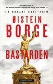 """""""Bastarden en Bogart Bull-krim"""" av Øistein Borge"""