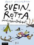 """""""Svein og rotta og verdensmesterskapet"""" av Marit Nicolaysen"""
