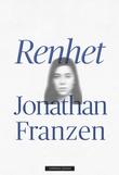 """""""Renhet"""" av Jonathan Franzen"""