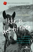 """""""Ikke si det til noen - historien om Vågå-saken"""" av Jon Gangdal"""