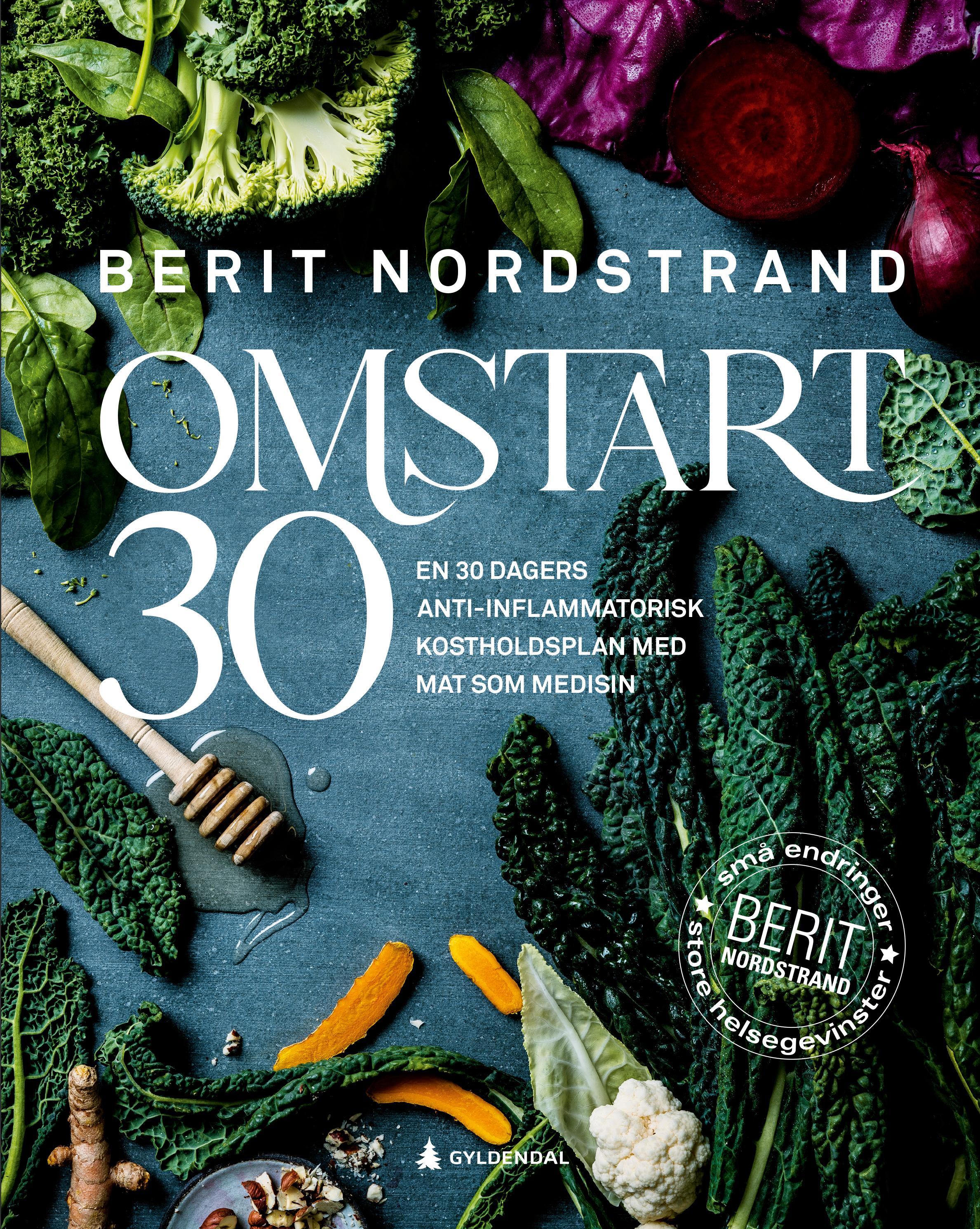 """""""Omstart 30 - en 30 dagers anti-inflammatorisk kostholdsplan med mat som medisin"""" av Berit Nordstrand"""