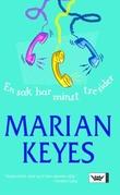 """""""En sak har minst tre sider"""" av Marian Keyes"""