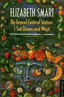 """By Grand Central Station I Sat Down and Wept"" av Elizabeth Smart"