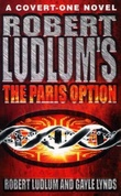 """Robert Ludlum's The Paris option - a covert-one novel"" av Robert Ludlum"
