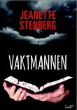 """""""Vaktmannen"""" av Jeanette Stenberg"""