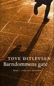 """""""Barndommens gate - roman"""" av Tove Ditlevsen"""