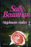 """Skjebnens vinder. Bd. 2"" av Sally Beauman"