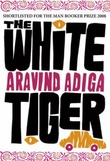 """The white tiger"" av Aravind Adiga"