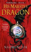 """His Majesty's Dragon (Temeraire, Book 1)"" av Naomi Novik"
