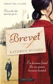 """""""Brevet"""" av Kathryn Hughes"""