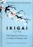 """Ikigai - the Japanese secret to a long and happy life"" av Héctor García"