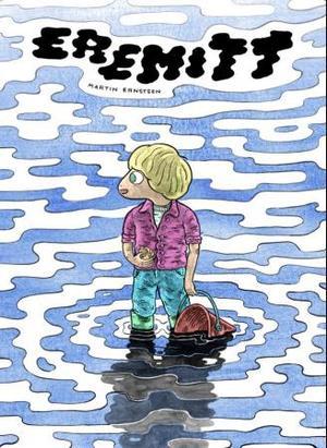 """""""Eremitt"""" av Martin Ernstsen"""