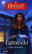 """""""Giftbrodd"""" av Laila Brenden"""