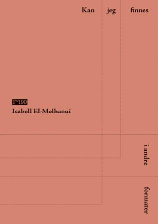 """""""Kan jeg finnes i andre formater"""" av Isabell El-Melhaoui"""