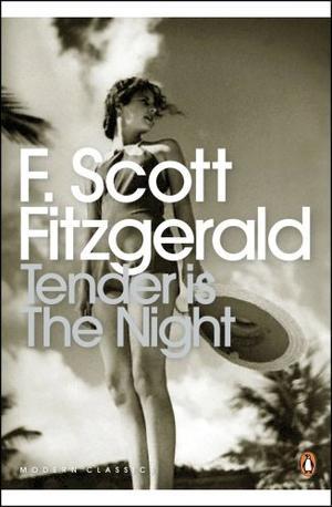 """Tender is the Night - A Romance (Penguin Modern Classics)"" av F. Scott Fitzgerald"