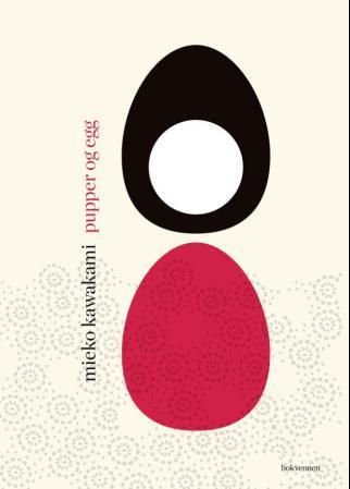 """""""Pupper og egg"""" av Mieko Kawakami"""