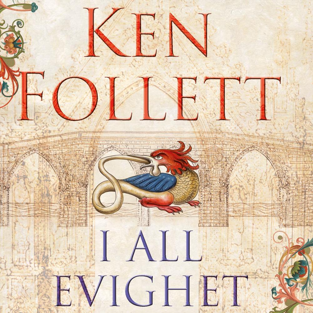 """""""I all evighet - Del 4"""" av Ken Follett"""