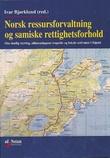 """""""Norsk ressursforvaltning og samiske rettighetsforhold - om statlig styring, allmenningens tragedie og lokale sedvaner i Sápmi"""" av Ivar Bjørklund"""