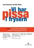 """""""Vi har pissa i frysern - flere morsomme trykkfeil fra norske aviser"""" av Jaran Dammann"""