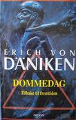 """""""Dommedag - tilbake til fremtiden"""" av Erich von Däniken"""