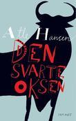 """""""Den svarte oksen - spenningsroman"""" av Atle Hansen"""