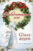 """""""Glassarven - roman"""" av Marci Alborghetti"""