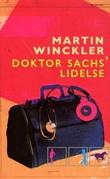 """""""Doktor Sachs' lidelse"""" av Martin Winckler"""