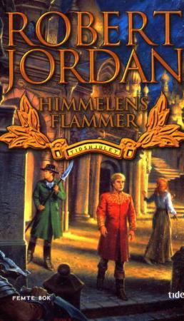 """""""Himmelens flammer - tidshjulet femte bok"""" av Robert Jordan"""