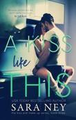 Omslagsbilde av A Kiss Like This