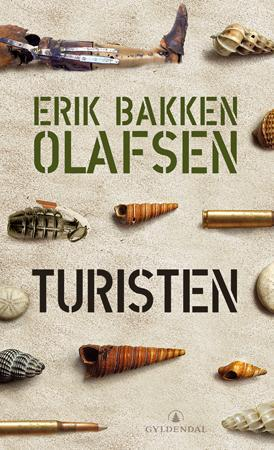 """Turisten - roman"" av Erik Bakken Olafsen"