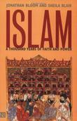 """""""Islam A Thousand Years of Faith and Power"""" av Jonathan Bloom"""