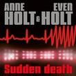 """""""Sudden death"""" av Anne Holt"""