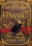 """""""Physik - Septimus Heap"""" av Angie Sage"""