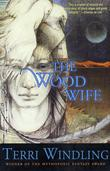 """The Wood Wife"" av Terri Windling"