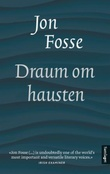 """Draum om hausten - skodespel"" av Jon Fosse"