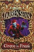 """Cirque Du Freak (The Saga of Darren Shan Book 1)"" av Darren Shan"