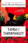 """""""Tango i tabernaklet"""" av Karin Brunk Holmqvist"""