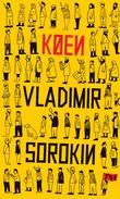 """""""Køen roman"""" av Vladimir Sorokin"""