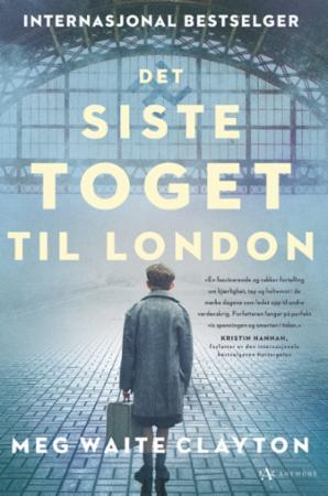 """""""Det siste toget til London - roman"""" av Meg Waite Clayton"""