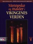 """""""Menneske og makter i vikingenes verden"""" av Gro Steinsland"""