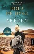 """""""Åkeren"""" av Dola De Jong"""