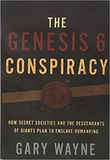 """The Genesis 6 Conspiracy - How Secret Societies and Descendants of Giants Enslave Humankind"" av Gary Wayne"