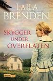 """""""Skygger under overflaten"""" av Laila Brenden"""