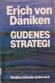 """""""Gudenes strategi - verdens åttende underverk"""" av Erich von Däniken"""