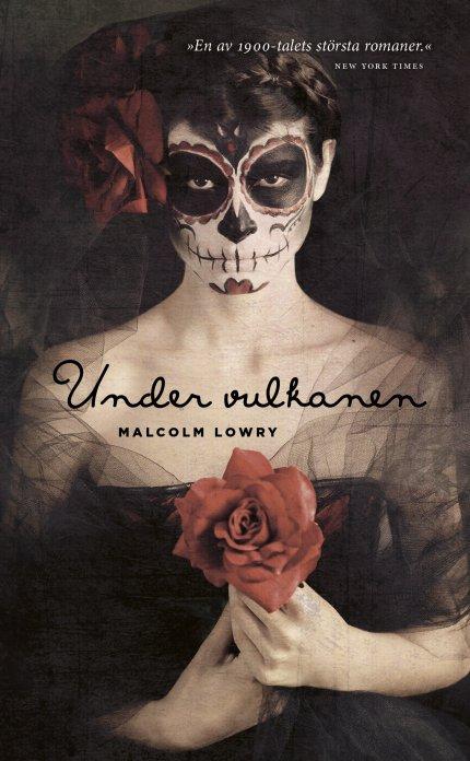 """""""Under vulkanen"""" av M. Lowry"""