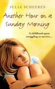 """Another Hour on a Sunday Morning"" av Julia Scheeres"