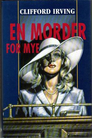 """""""En morder for mye"""" av Clifford Irving"""