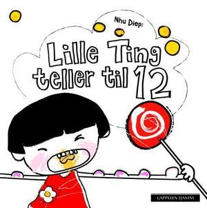 """""""Lille Ting teller til 12"""" av Nhu Diep"""