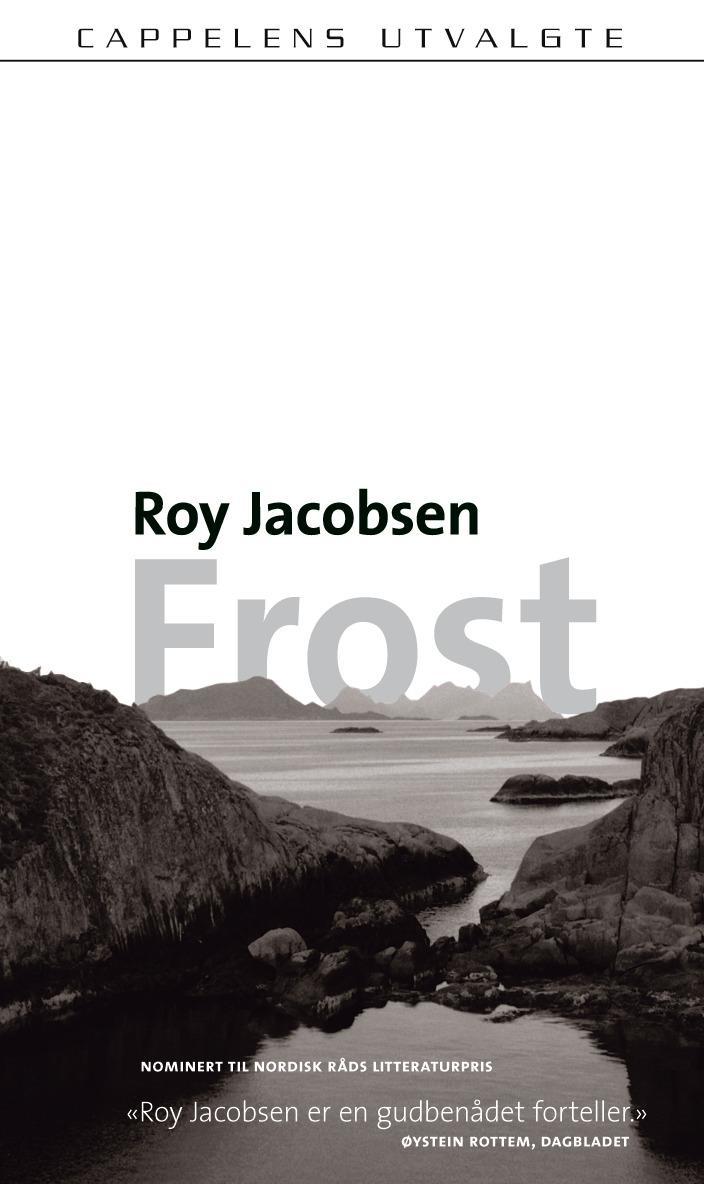 """""""Frost - roman"""" av Roy Jacobsen"""